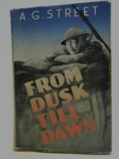 From Dusk Till Dawn By A. G. Street