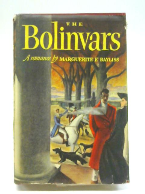 The Bolinvars By Marguerite F. Bayliss