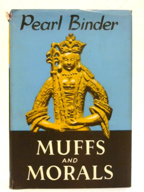 Muffs and Morals. By Pearl Binder