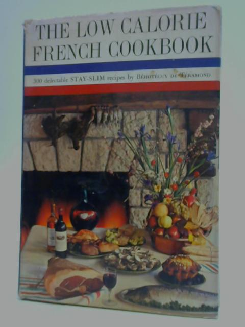 Low-Calorie French Cookbook By Behoteguy De Teramonds