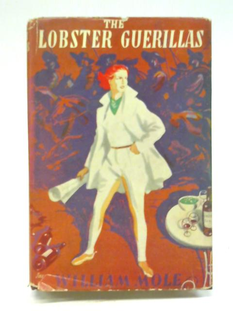 The Lobster Guerillas By William Mole
