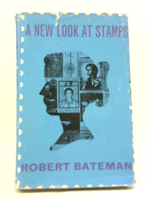 A New Look at Stamps By Robert Bateman