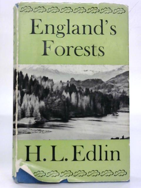 England's Forests. By H. A. Edlin