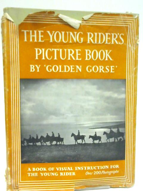 The Young Rider's Picture Book By Golden Gorse
