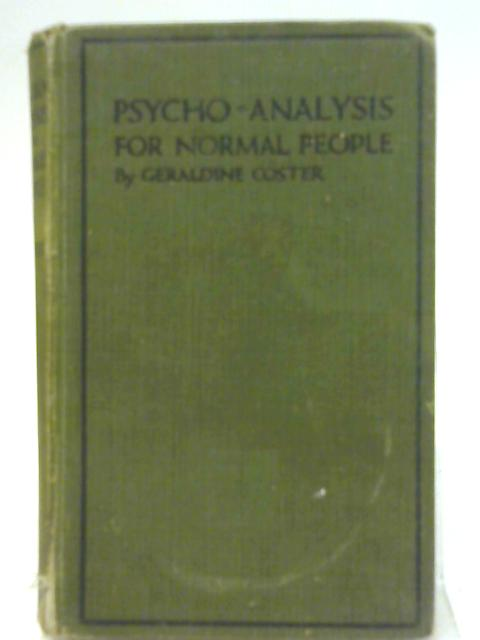 Psycho-Analysis for Normal People By Geraldine Coster