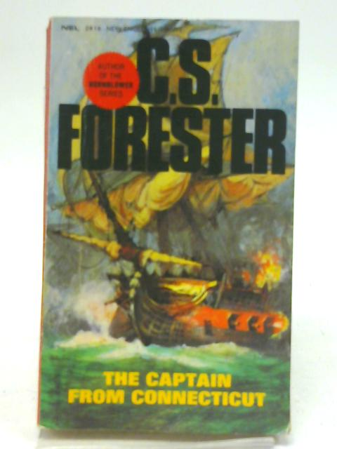 The Captain From Connecticut By C. S. Forester