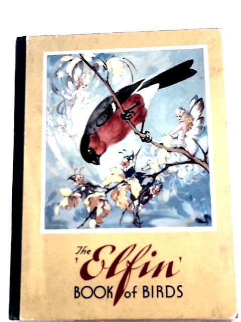 The 'Elfin' Book of Birds By Brook