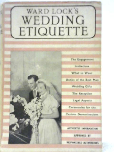 The Complete Guide to Wedding Etiquette By Ann Page