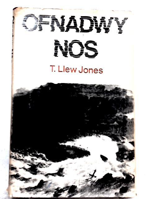 Ofnadwy Nos By T. Llew Jones