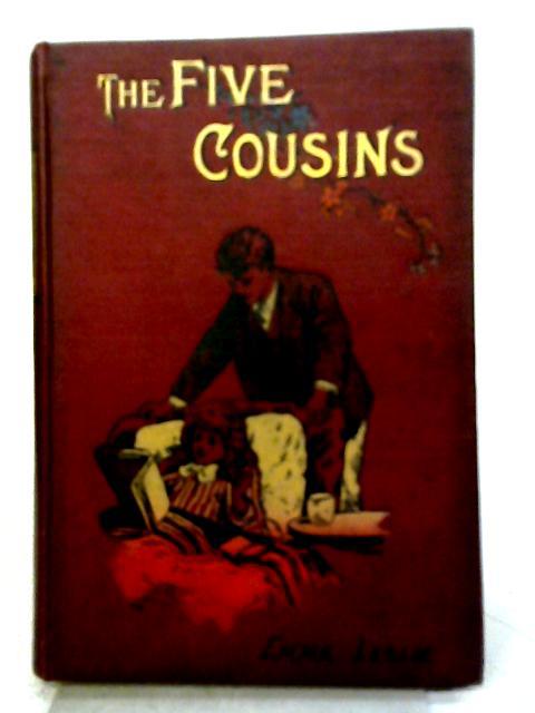 The Five Cousins By Emma Leslie