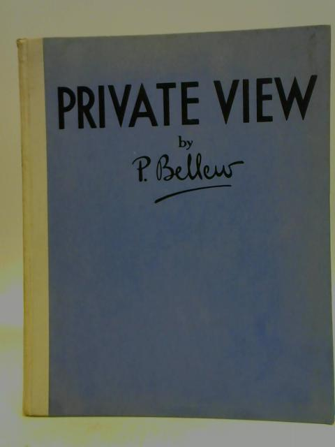 Private View By P. Bellew