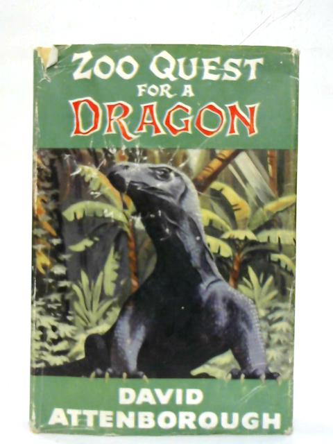 Zoo Quest for a Dragon. By David Attenborough