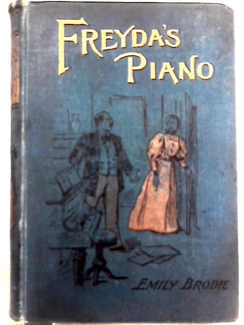 Freyda's Piano By Emily Brodie