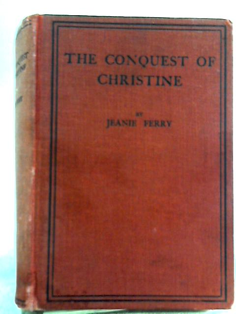 The Conquest of Christine By Jeanie Ferry