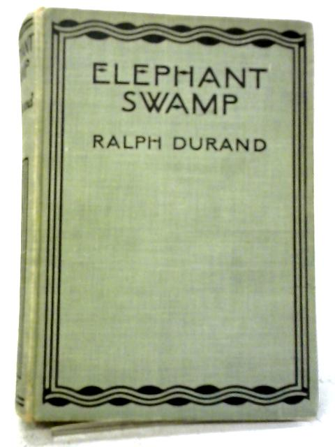 Elephant Swamp By Ralph Durand