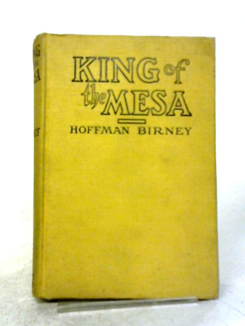 Kings Of The Mesa By Hoffman Birney