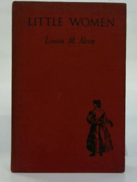Little Women. By Louisa M. Alcott