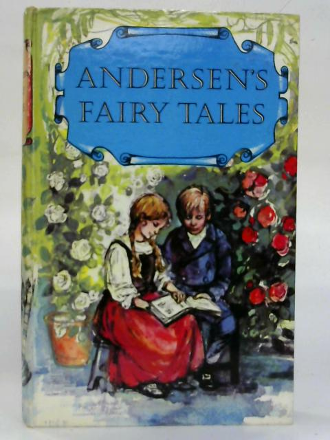 Hans Andersen's Fairy Tales. Retold by E. Jean Roberton from the original English version by Caroline Peachey. Illustrated by Shirley Hughes By H. C. Andersen