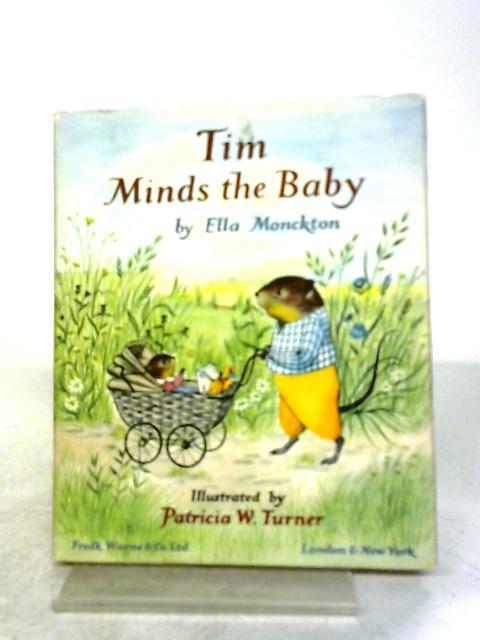Tim Minds The Baby By Ella Monckton