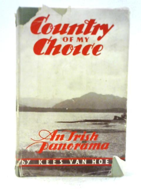 Country of my choice: An Irish panorama. By Kees Van Hoek