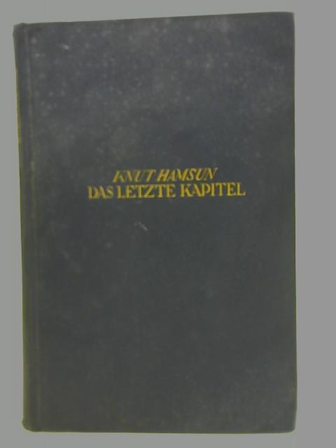 Das Letze Kapitel By Knut Hamsun