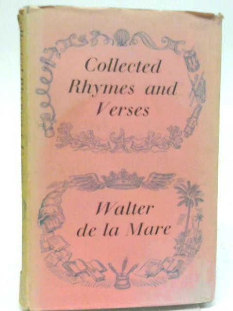 Collected Rhymes & Verses, with Decorations by Berthold Wolpe By Walter De la Mare