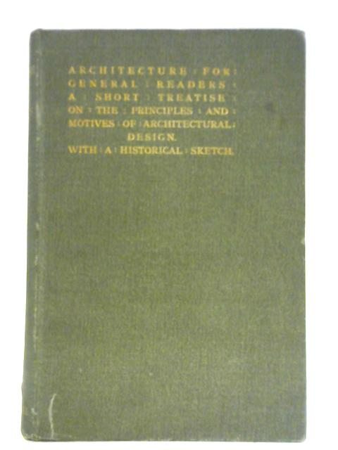 Architecture for General Readers. By H. Heathcote Statham