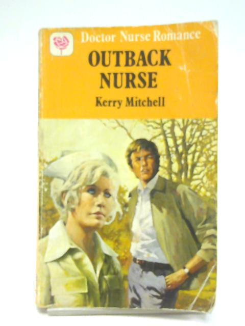 Outback Nurse By Keny Mitchell
