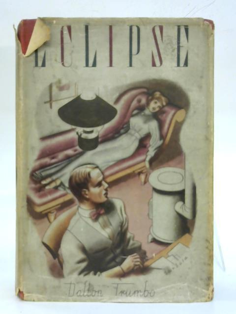 Eclipse By Dalton Trumbo