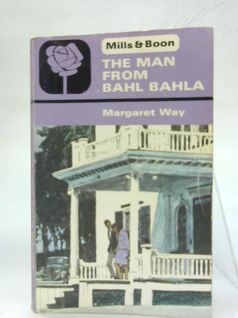 Man from Bahl Bahla. By Margaret Way
