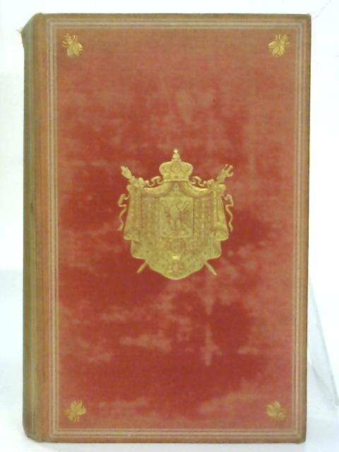 Louis Napoleon and the Genesis of the Second Empire; Being a Life of the Emperor Napoleon III to the Time of his Election to the Presidency of The French Republic. By F. H. Cheetham
