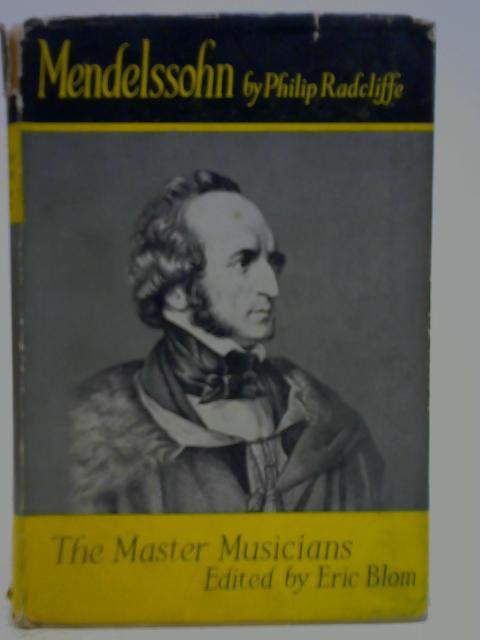 Mendelssohn By Philip Radcliffe