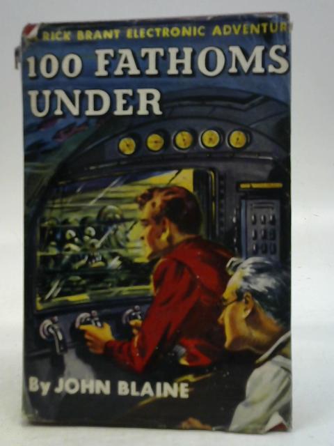 100 Fathoms Under By John Blaine