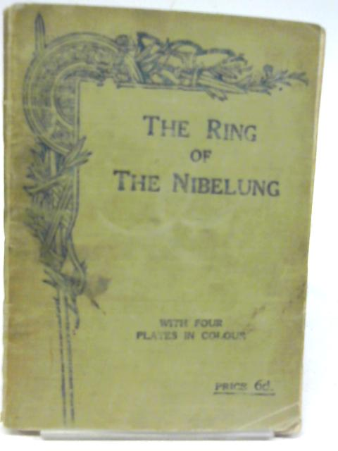 The Ring of the Nibelung By P. Granville Edge