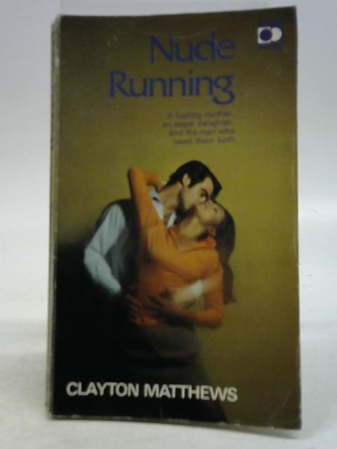 Nude running By Clayton Matthews