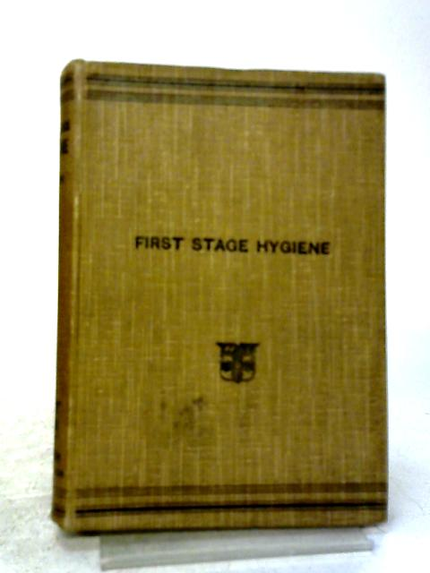 First Stage Hygiene By Robert A Lyster
