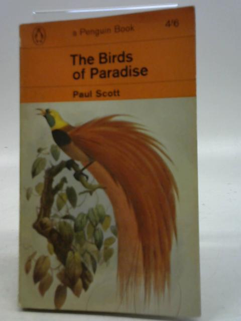 The Birds of Paradise By Paul Scott