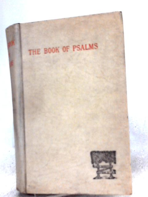 The Book of Psalms By T. K. Cheyne (Tr.)