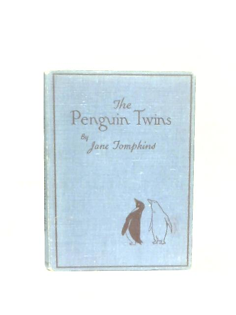 The Penguin Twins By Jane Tompkins