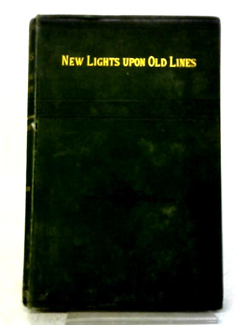 New Lights Upon Old Lines OR Vexed Questions By Thomas Monck Mason