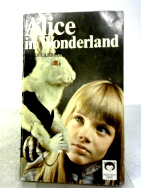 Alice In Wonderland By Lewis Xarroll