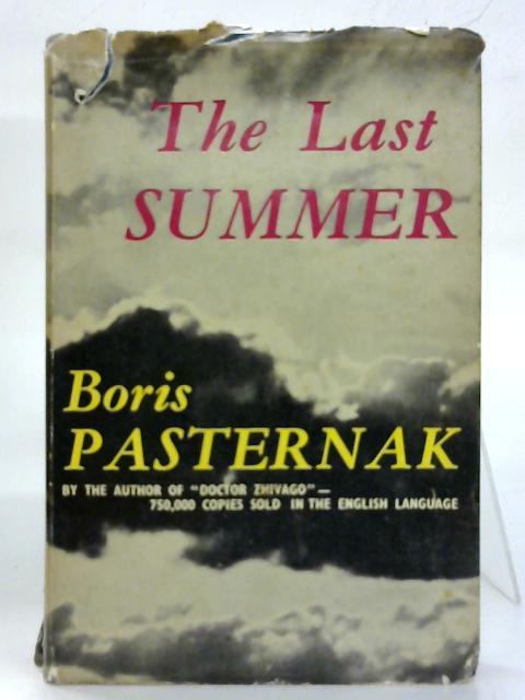Last Summer. By Boris Pasternak
