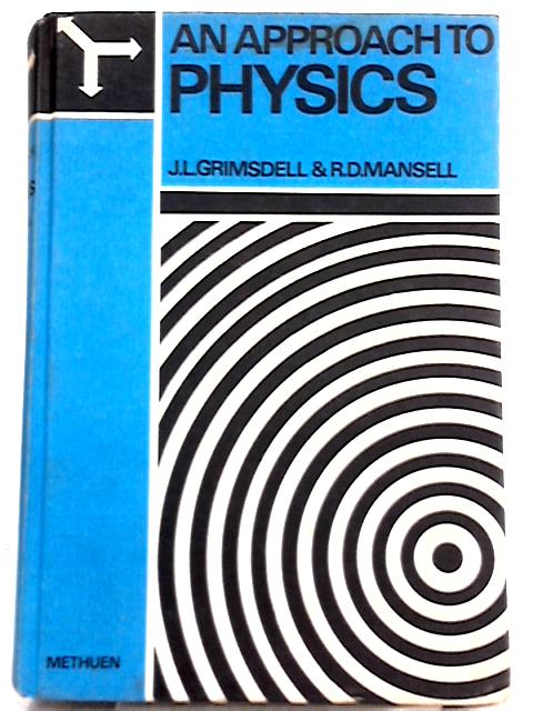 An Approach to Physics By John Leslie Grimsdell