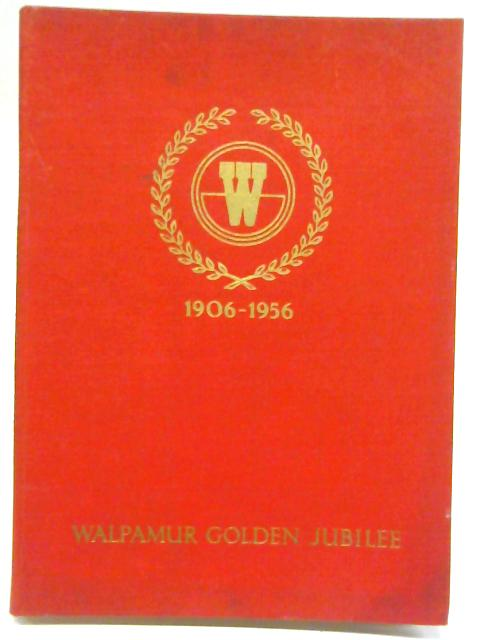Walpamur Golden Jubilee 1906-1956