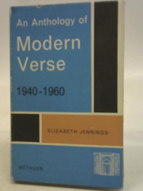 An Anthology of Modern Verse 1940-1960 By E Jenning
