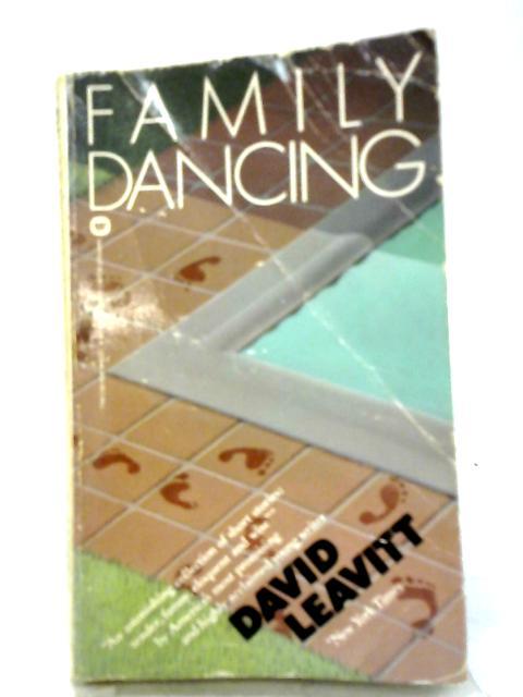 Family Dancing: Stories By David Leavitt