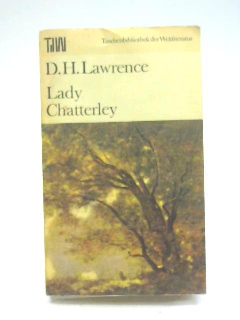 Lady Chatterley - german By D. H. Lawrence