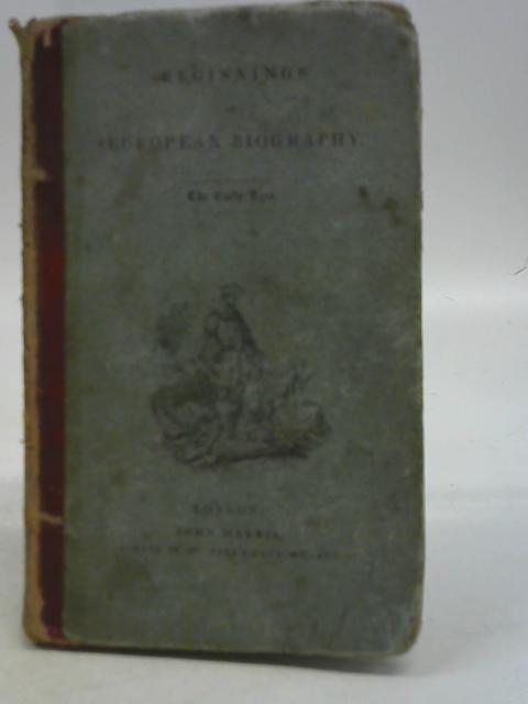 Beginnings of European Biography By Isaac Taylor
