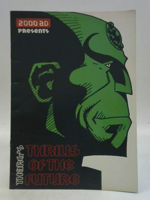 2000 AD Presents Tharg's Thrills of the Future By Various