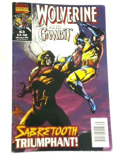 Wolverine and Gambit: Sabretooth Triumphant No. 63 By Various